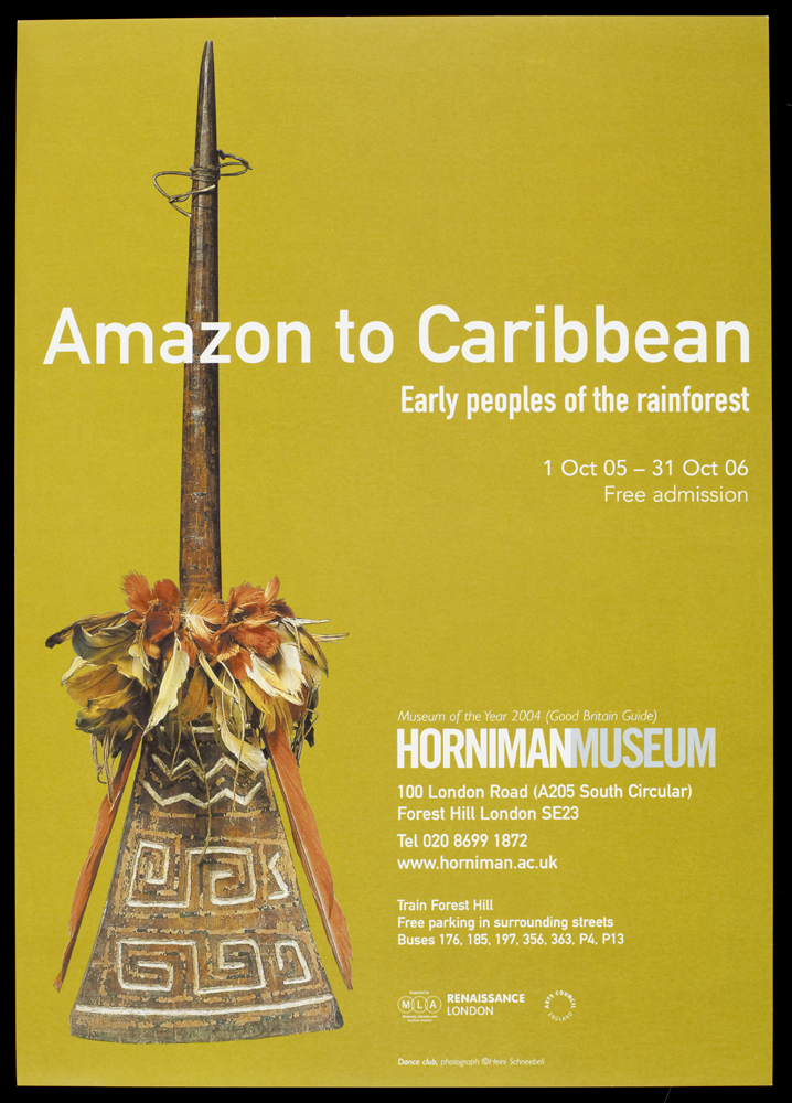 Exhibition poster: Amazon to Caribbean, Early peoples of the rainforest, 2005-2006