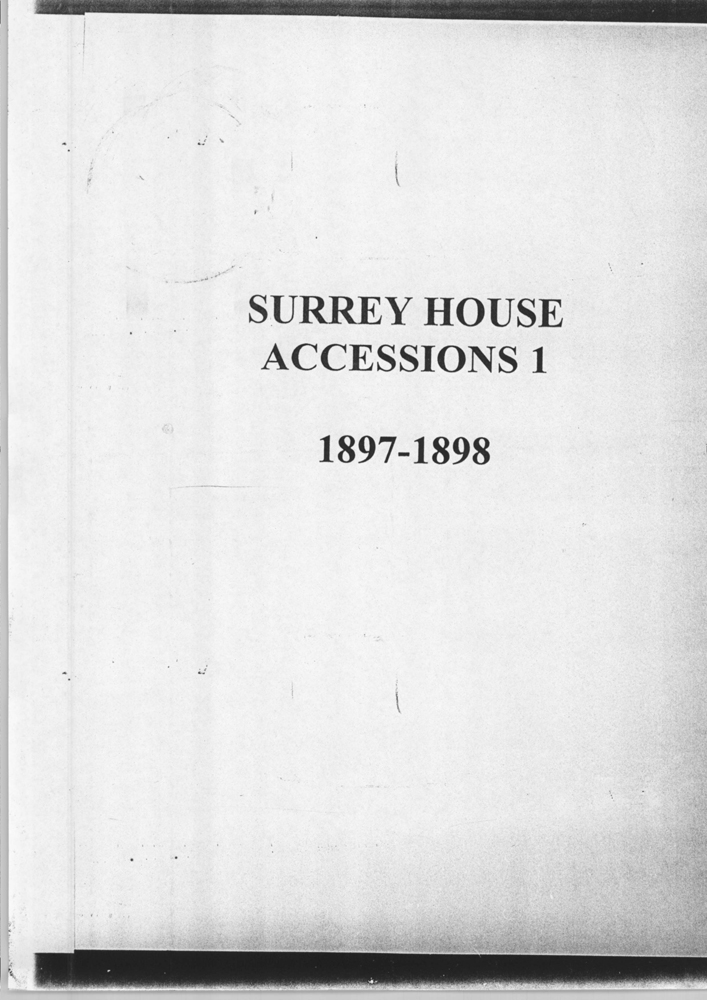 General view of microfilm cover page from Surrey House accessions register 1 (1897-1898), object no. ARC/HMG/CM/001/001.